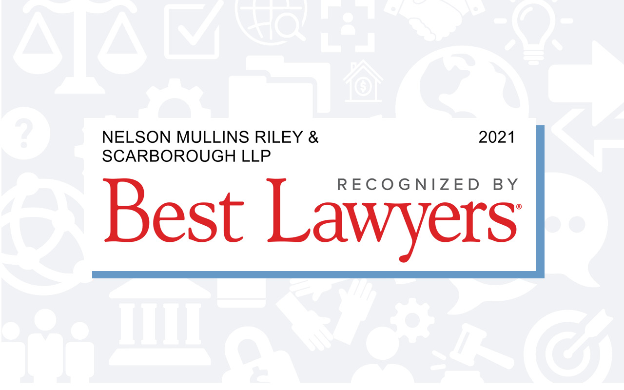 214 Nelson Mullins Attorneys Selected For Inclusion in 2021 'Best Lawyers'