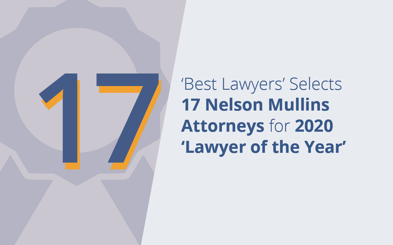 'Best Lawyers' Selects 17 Nelson Mullins Attorneys for 2020 'Lawyer of the Year'