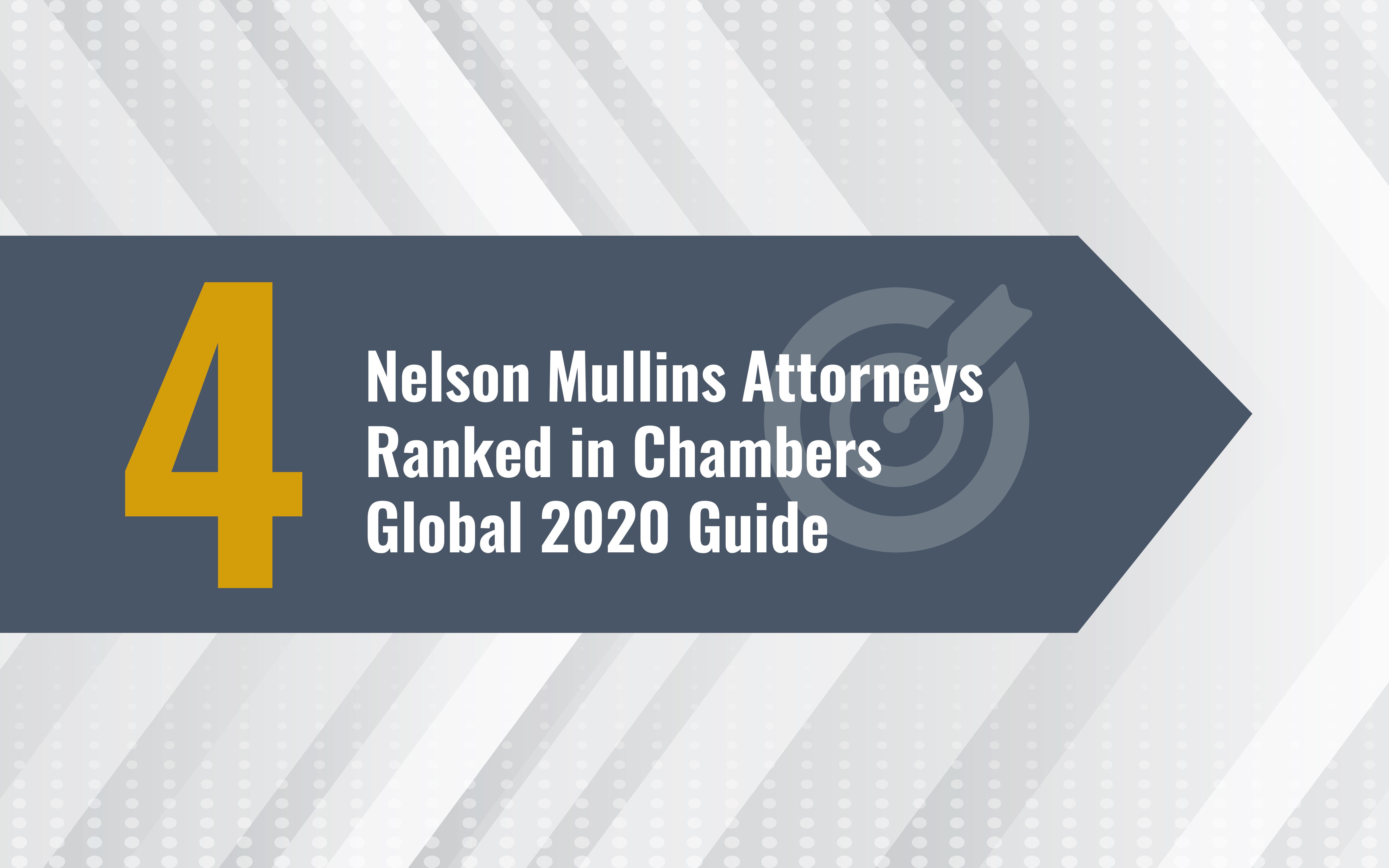 Four Nelson Mullins Attorneys Ranked in Chambers Global 2020 Guide