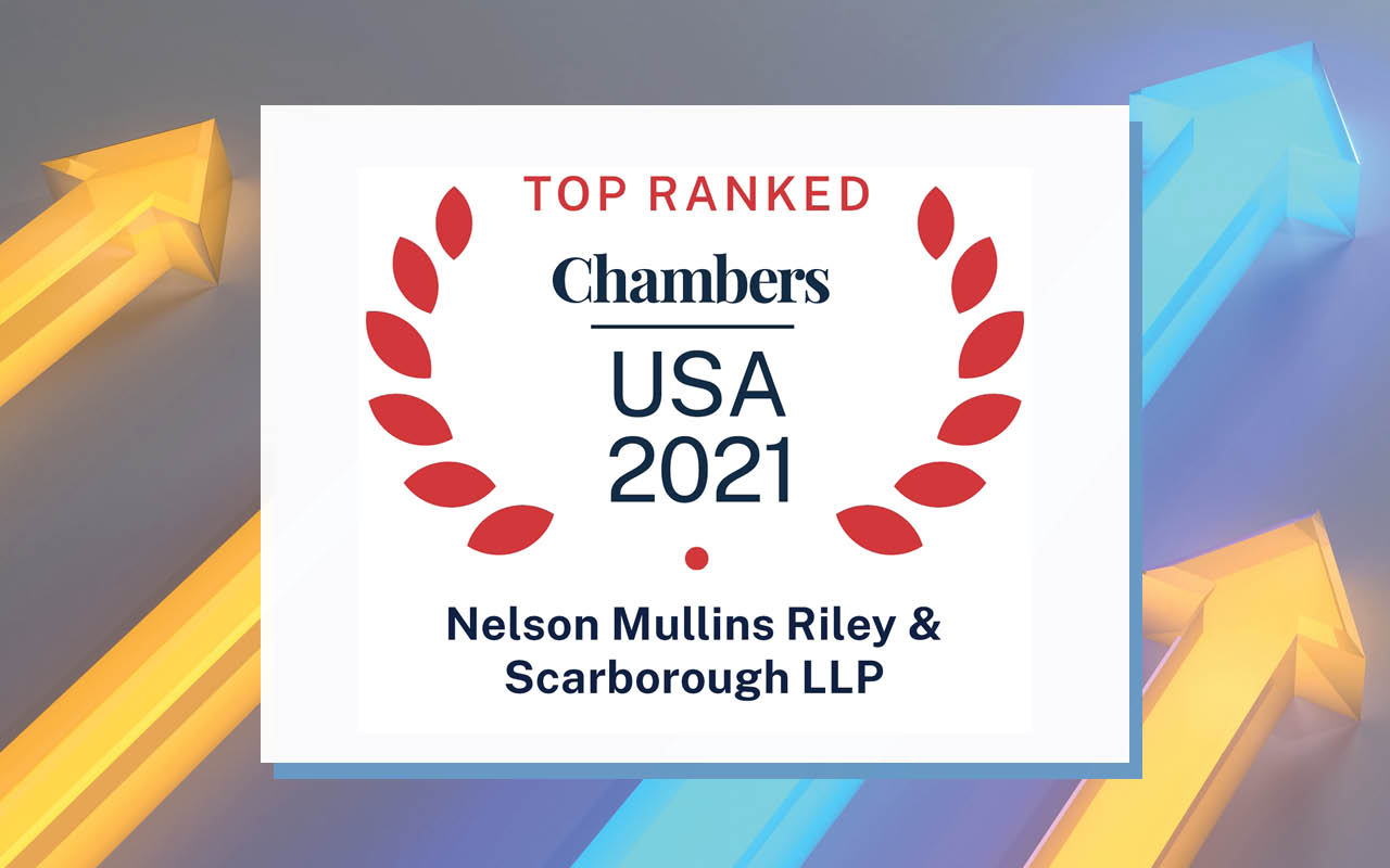 Nelson Mullins Emerging Companies Practice Earns National Rankings in 2021 Chambers USA Guide