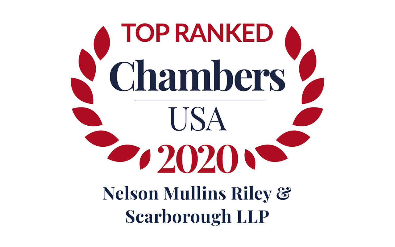 Chambers USA 2020 Recognizes Nelson Mullins Attorneys and Practices